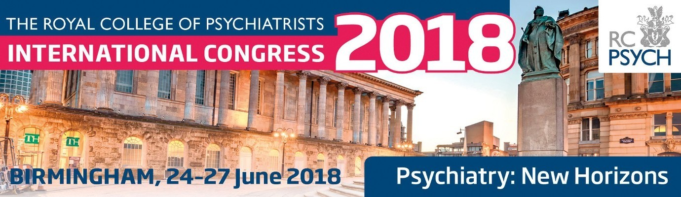 Royal College of Psychiatrists International Congress 2018